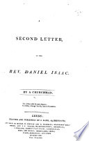 A Second Letter to the Rev. Daniel Isaac. By a Churchman