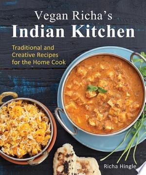 Download Vegan Richa's Indian Kitchen Free Books - Dlebooks.net