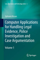 Computer Applications for Handling Legal Evidence, Police ...