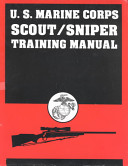 U s Marine Corps Scout Sniper Training Manual