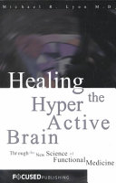 Healing the Hyperactive Brain