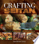 Crafting Seitan  Creating Homemade Plant Based Meats