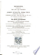 Memoirs, Illustrative of the Life and Writings of John Evelyn ...  : Comprising His Diary, from the Year 1641 to 1705-6, and a Selection of His Familiar Letters. To which is Subjoined, the Private Correspondence Between King Charles I. and His Secretary of State, Sir Edward Nicholas, Whilst His Majesty was in Scotland, 1641, and at Other Times During the Civil War; Also Between Sir Edward Hyde, Afterwards Earl of Clarendon, and Sir Richard Browne, Ambassador to the Court of France, in the Time of King Charles I. and the Usurpation. The Whole Now First Published from the Original Mss. in Two Volumes , Band 2