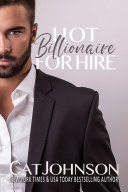 Hot Billionaire for Hire [Pdf/ePub] eBook