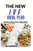 The New Ivf Meal Plan