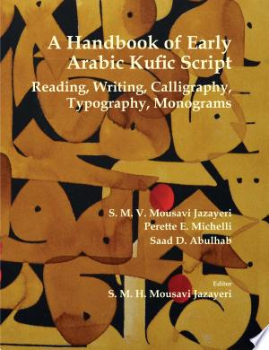 Download A Handbook of Early Arabic Kufic Script Free Books - Reading Best Books For Free 2018