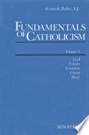 Fundamentals of Catholicism  Vol  2