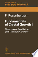 Fundamentals of Crystal Growth I
