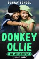 Donkey Ollie God Loves Children
