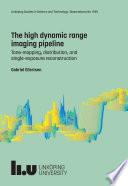 The high dynamic range imaging pipeline