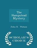 The Hampstead Mystery - Scholar's Choice Edition Online Book