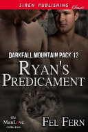 Ryan's Predicament [Darkfall Mountain Pack 13] [Pdf/ePub] eBook