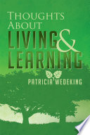 Thoughts About Living and Learning