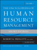 The Encyclopedia of Human Resource Management  Volume 1