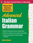 Practice Makes Perfect Advanced Italian Grammar [Pdf/ePub] eBook