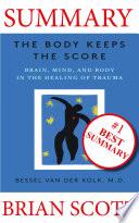 Summary: The Body Keeps The Score