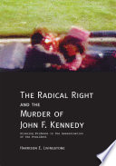 The Radical Right And The Murder Of John F Kennedy Book PDF