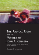 Pdf The Radical Right and the Murder of John F. Kennedy