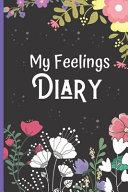 My Feelings Diary Log Book for Kids