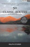 50 Classic Routes on Scottish Mountains