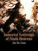 Immortal Sovereign of Ninth Heavens Pdf/ePub eBook