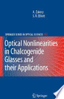 Optical Nonlinearities in Chalcogenide Glasses and Their Applications Book
