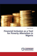 Financial Inclusion as a Tool for Poverty Alleviation in Nigeria