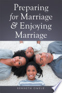 Preparing for Marriage   Enjoying Marriage Book