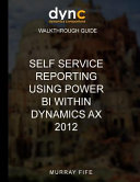Self Service Reporting Using Power BI Within Dynamics AX 2012