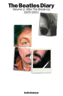 The Beatles Diary Volume 2: After The Break-Up 1970-2001 [Pdf/ePub] eBook