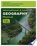 Oxford International AQA Examinations  International A Level Physical Geography Book