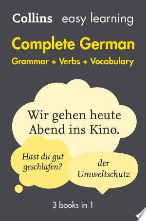 Easy Learning German Complete Grammar, Verbs and Vocabulary (3 books in 1): Trusted support for learning (Collins Easy Learning) Ebook - mrbookers