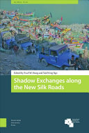 Shadow Exchanges Along New Silk Roads Hb