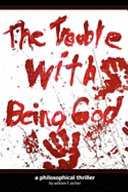 Pdf The Trouble with Being God