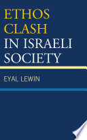 Ethos Clash in Israeli Society