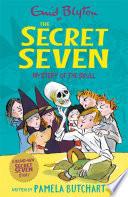 Secret Seven  Mystery of the Skull