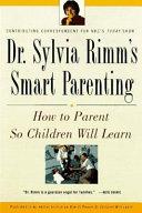 Dr  Sylvia Rimm s Smart Parenting