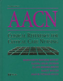 AACN's Clinical Reference for Critical Care Nursing