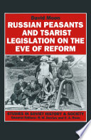 Russian Peasants And Tsarist Legislation On The Eve Of Reform