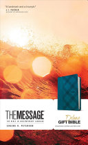 The Message Deluxe Gift Bible  The Bible in Contemporary Language Book