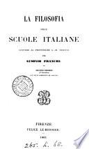 La filosofia delle scuole italiane, lettere al prof. G.M. Bertini, per Ausonio Franchi