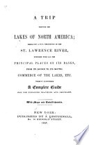 A Trip Through the Lakes of North America Book