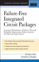 Failure Free Integrated Circuit Packages