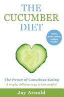 The Cucumber Diet