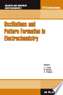 Oscillations and Pattern Formation in Electrochemistry Book