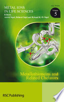 Metallothioneins and Related Chelators Book