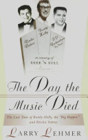 The Day the Music Died: The Last Tour of Buddy Holly, the Big Bopper, and Ritchie Valens Pdf/ePub eBook