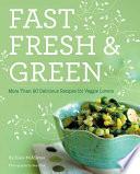 Fast, Fresh, & Green