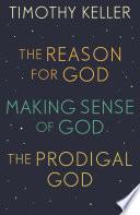 Timothy Keller  The Reason for God  Making Sense of God and The Prodigal God Book