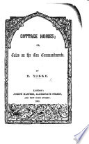 Cottage Homes; or, Tales on the Ten Commandments